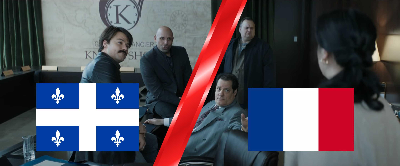 Le film Québécois Mafia Inc doublé en France, écoutez la différence !